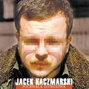 Pochwala Lotrostwa/Jacek Kaczmarski