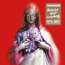 Milosc Jest Cudowna (1975-2015)/Maanam