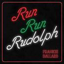 Run Run Rudolph/Frankie Ballard