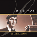 Golden Legends: B.J. Thomas (Rerecorded)/B.J. Thomas