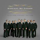 Holiday Spirits: 10th Anniversary Edition/Straight No Chaser