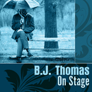 On Stage/B.J. Thomas