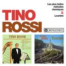 Les plus belles mélodies classiques / Lourdes (Remasterisé en 2018)/Tino Rossi