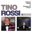 Chansons d'amour / Cinquante ans d'amour (Remasterisé en 2018)/Tino Rossi