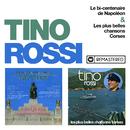 Le bicentenaire de Napoléon / Les plus belles chansons corses (Remasterisé en 2018)/Tino Rossi