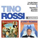 Les plus beaux airs d'opérette / Opérettes et comédies musicales (Remasterisé en 2018)/Tino Rossi