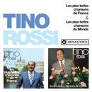 Les plus belles chansons de France / Les plus belles chansons du Monde (Remasterisé en 2018)/Tino Rossi