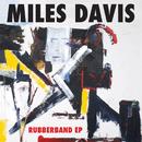 Rubberband EP/Miles Davis