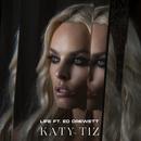 Life (feat. Ed Drewett)/Katy Tiz