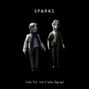 Edith Piaf (Said It Better Than Me)/Sparks
