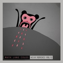 Weak (Remixes, Pt. 2)/Maya Jane Coles