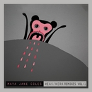 Weak, Vol. 1 (Remixes)/Maya Jane Coles