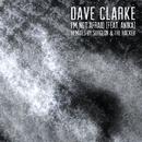 I'm Not Afraid (feat. Anika) [Remixes]/Dave Clarke