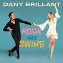 Rock and Swing/Dany Brillant