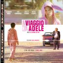 In viaggio con Adele (Colonna Sonora Originale)/Michele Braga
