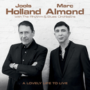 A Lovely Life to Live/Jools Holland & Marc Almond