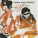 The Heroines/Tony Joe White