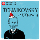 Tchaikovsky at Christmas/Various Artists