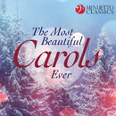 The Most Beautiful Carols Ever (Legendary Choirs Sing Christmas Favorites)/Various Artists