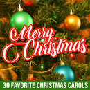 Merry Christmas: 30 Favorite Christmas Carols/Various Artists