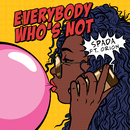 Everybody Who's Not (feat. Orion)/Spada
