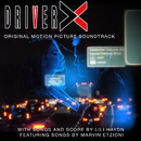 Driver X (Original Motion Picture Soundtrack)/Various Artists