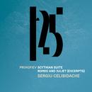 Prokofiev: Scythian Suite, Romeo and Juliet (Excerpts) [Live]/Sergiù Celibidache/Münchner Philharmoniker