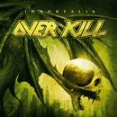 Immortalis/Overkill