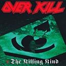 The Killing Kind/Overkill