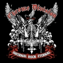 Infernal Rock Eternal (Bonus Version)/Chrome Division