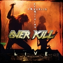 Wrecking Everything/Overkill