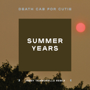 Summer Years (Jimmy Tamborello Remix)/Death Cab for Cutie