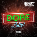 Dope Lamp/YoungBoy Never Broke Again