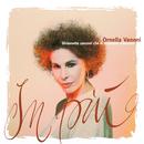 In più (Diciassette canzoni che vi ricanterei volentieri)/Ornella Vanoni
