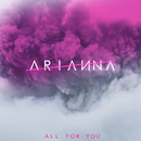 All for You/Arianna