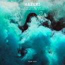 What Do We Do (feat. Alex Aiono) [Remixes]/Hazers
