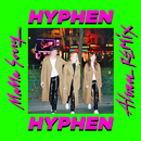 Mama Sorry (Alvan Remix)/Hyphen Hyphen