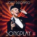 Songplay - Conti: Doppo tante e tante pene: XVII. Quella Fiamma (Arr. Terry)/Joyce DiDonato