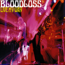 Live My Way/Bloodloss