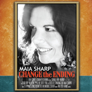 Change The Ending/Maia Sharp