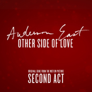 """Other Side of Love (From the Motion Picture """"Second Act"""")/Anderson East"""