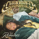 Don't Sleep (feat. French Montana & Stefflon Don) [EDX's Miami Sunset Remix]/Chromeo