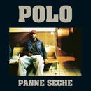 Panne sèche/Polo