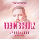 Speechless (feat. Erika Sirola) [Lucas & Steve Remix]/Robin Schulz