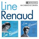 Ma cabane au Canada (Remasterisé en 2013)/Line Renaud
