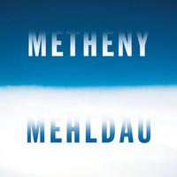 Metheny Mehldau/Pat Metheny/Brad Mehldau