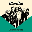 Long Time (Remixes)/Blondie