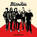 Fun (Remixes)/Blondie