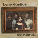 The Western Tapes, 1983/Lone Justice