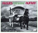 Caravane/Hugues Aufray